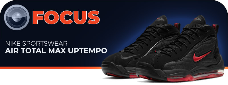 25/06/2021 - FOCUS: Nike Air Total Max Uptempo - Black/Varsity red-Black