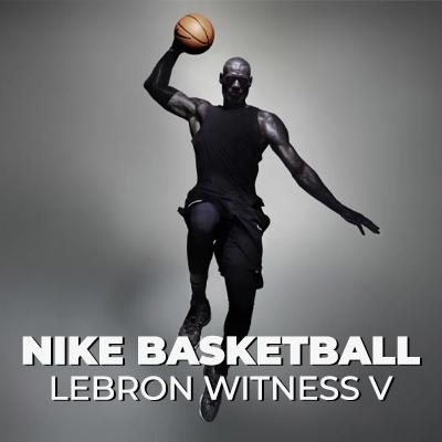 Capsule Nike Lebron James Witness V